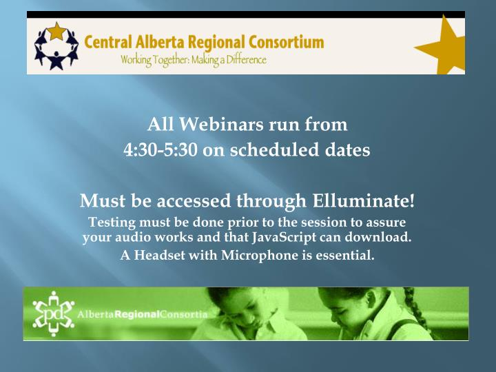 All Webinars run from