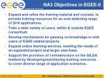 na3 objectives in egee ii