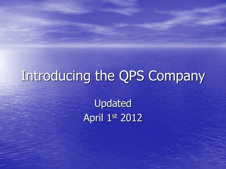introducing the qps company n.