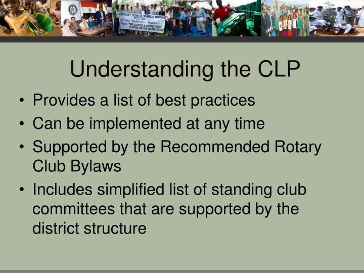 Understanding the CLP