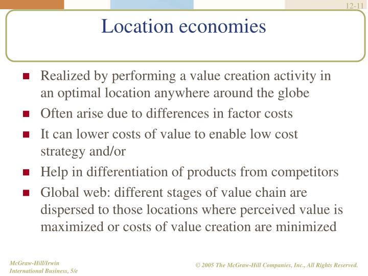 Realized by performing a value creation activity in an optimal location anywhere around the globe