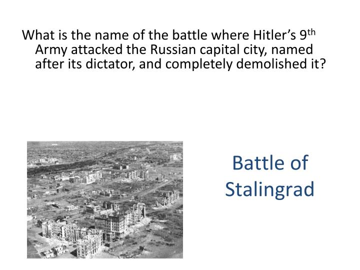 What is the name of the battle where Hitler's 9
