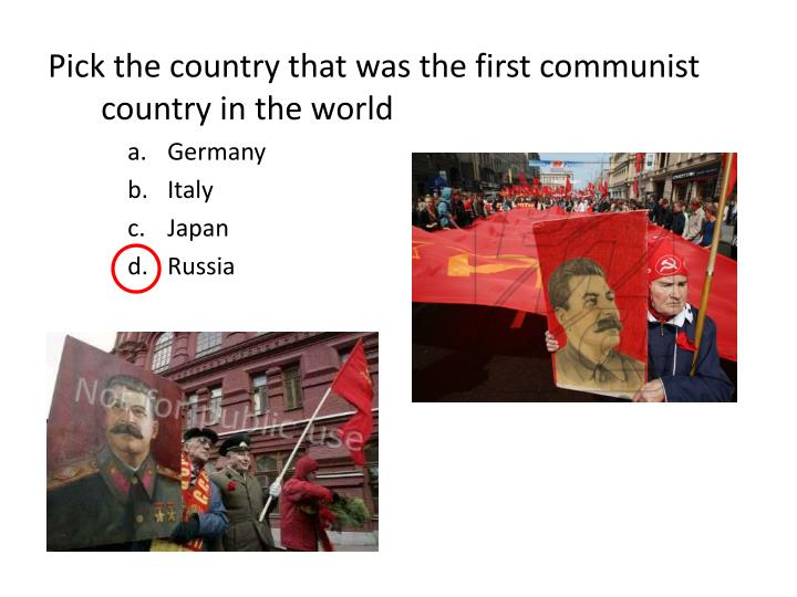 Pick the country that was the first communist country in the world