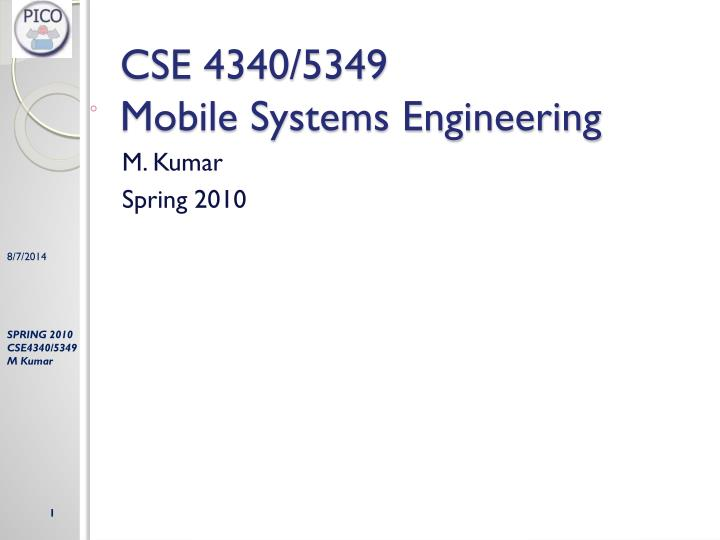 cse 4340 5349 mobile systems engineering