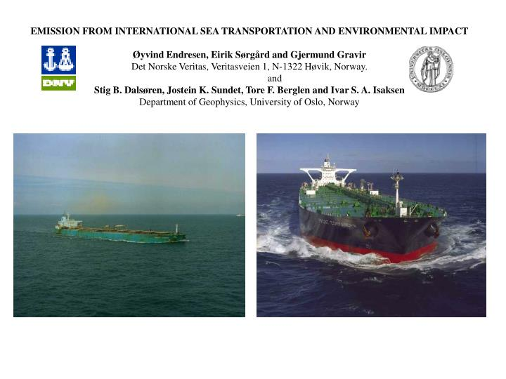 EMISSION FROM INTERNATIONAL SEA TRANSPORTATION AND ENVIRONMENTAL IMPACT
