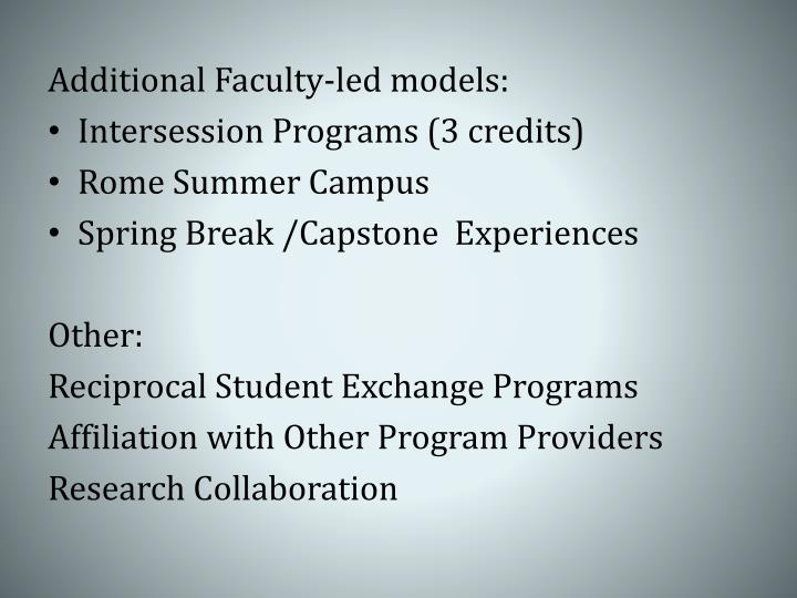 Additional Faculty-led models: