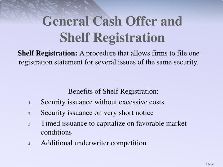 General Cash Offer and