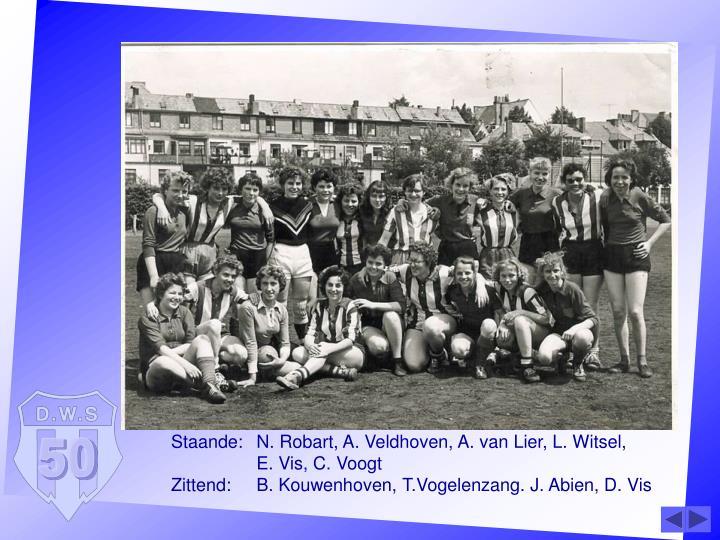Staande:N. Robart, A. Veldhoven, A. van Lier, L. Witsel,