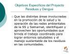 objetivos espec ficos del proyecto residuos y dengue