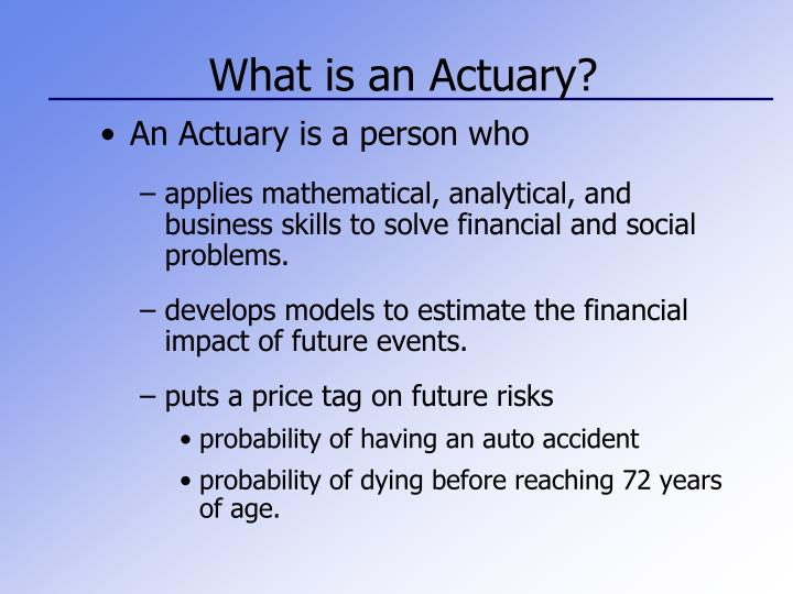 what is a actuary