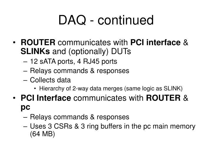 DAQ - continued