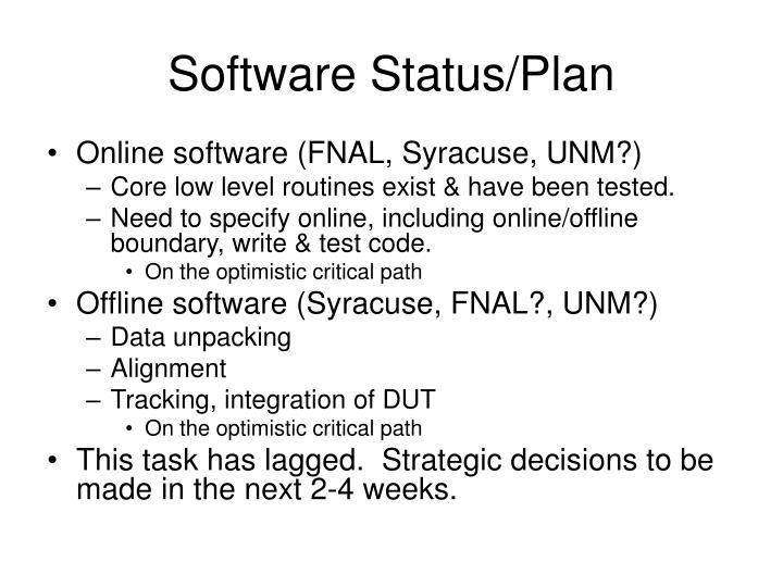 Software Status/Plan