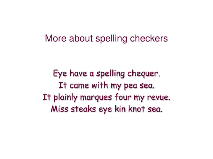 More about spelling checkers