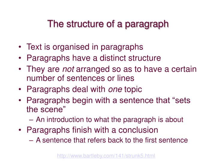The structure of a paragraph
