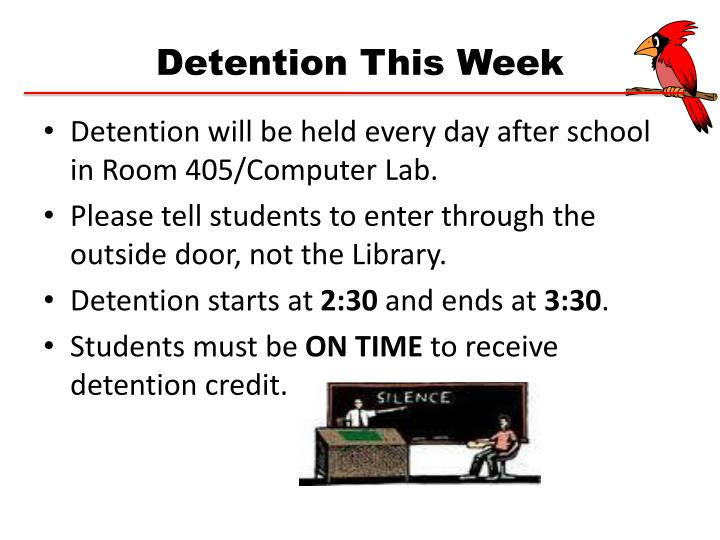 Detention This Week