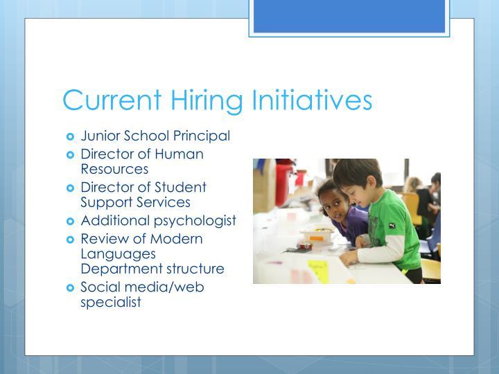 Current Hiring Initiatives