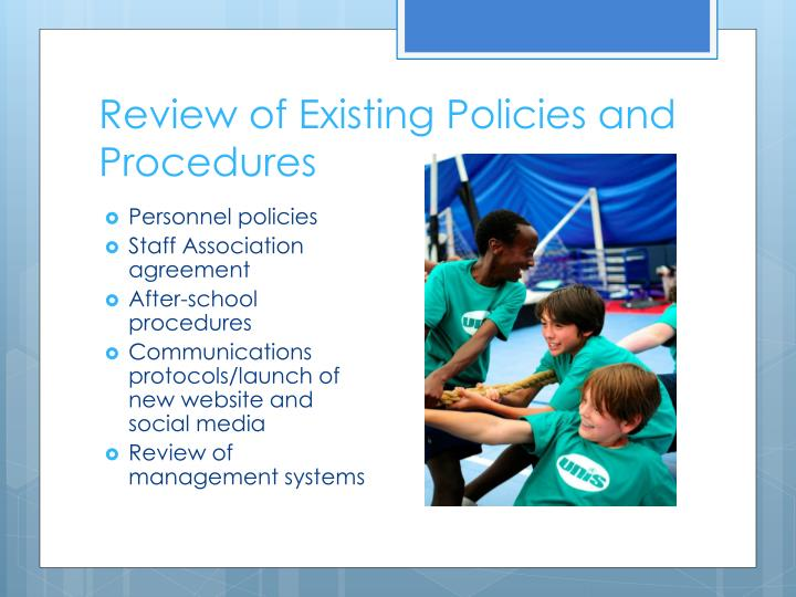Review of Existing Policies and Procedures