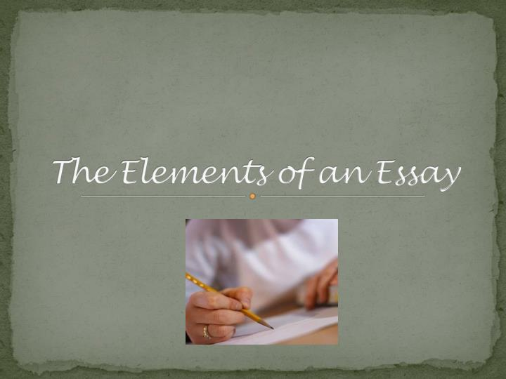 The elements of an essay