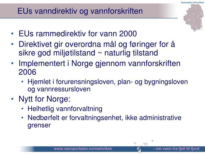 EUs vanndirektiv og vannforskriften