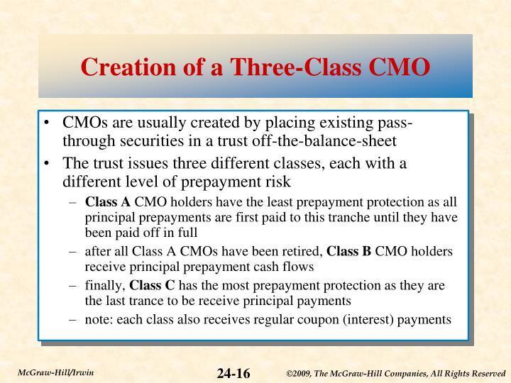 Creation of a Three-Class CMO