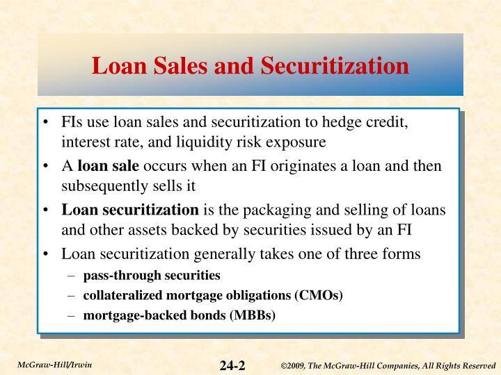 Loan sales and securitization