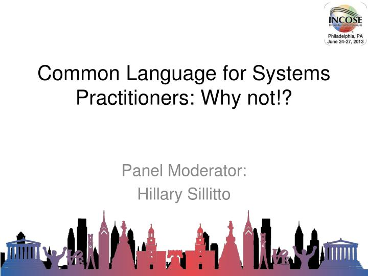 common language for systems practitioners why not n.