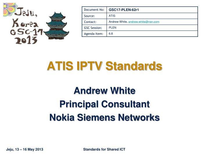 andrew white principal consultant nokia siemens networks n.