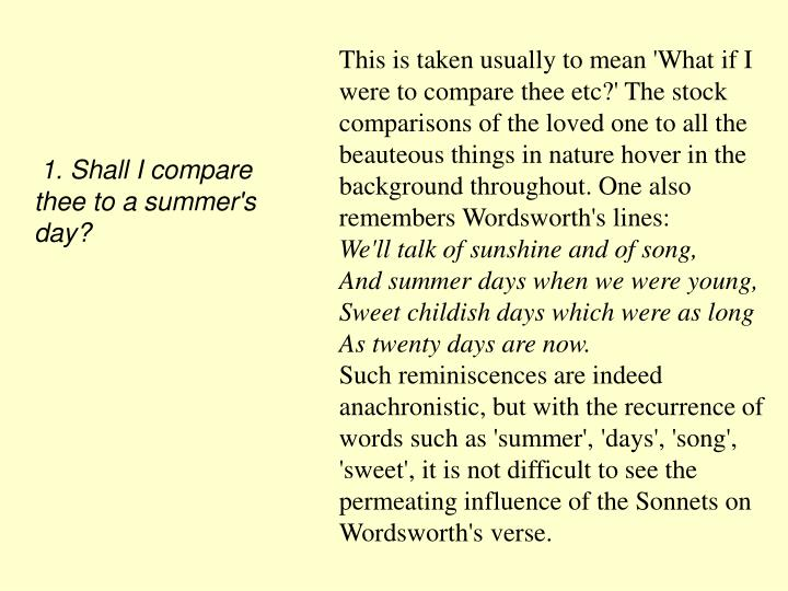 1. Shall I compare thee to a summer's day?