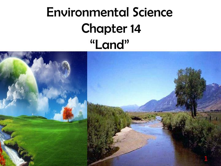 environmental science chapter 14 land n.