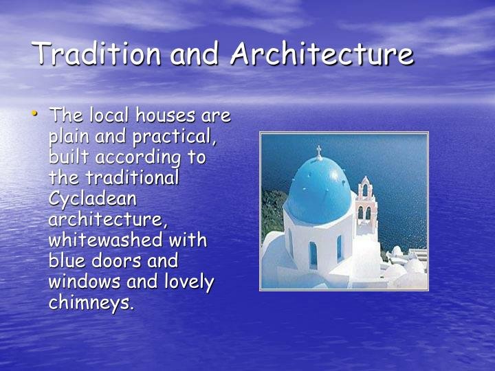 Tradition and architecture