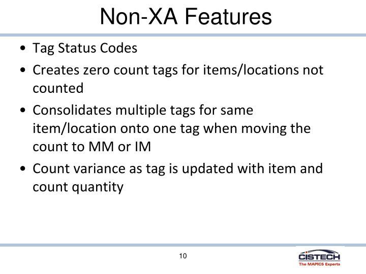 Non-XA Features
