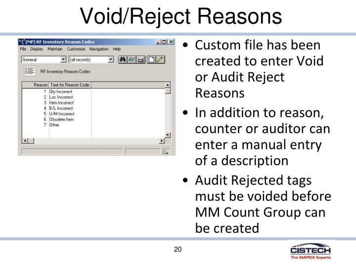 Custom file has been created to enter Void or Audit Reject Reasons