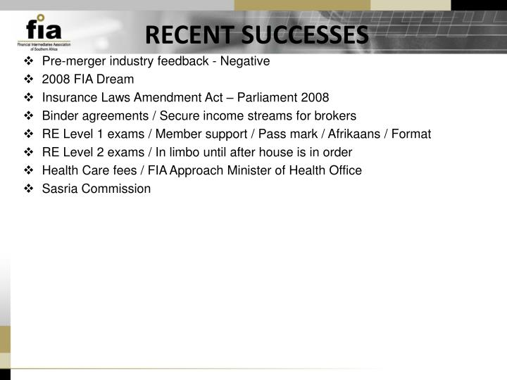 RECENT SUCCESSES