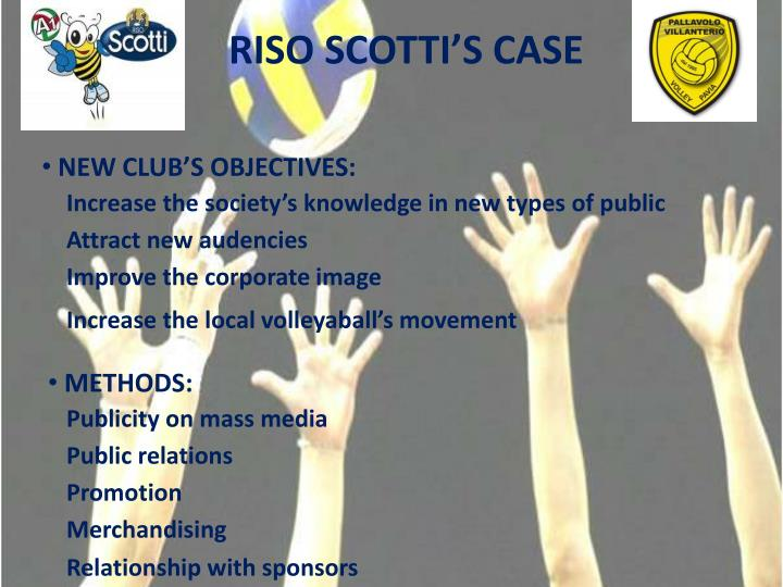 RISO SCOTTI'S CASE