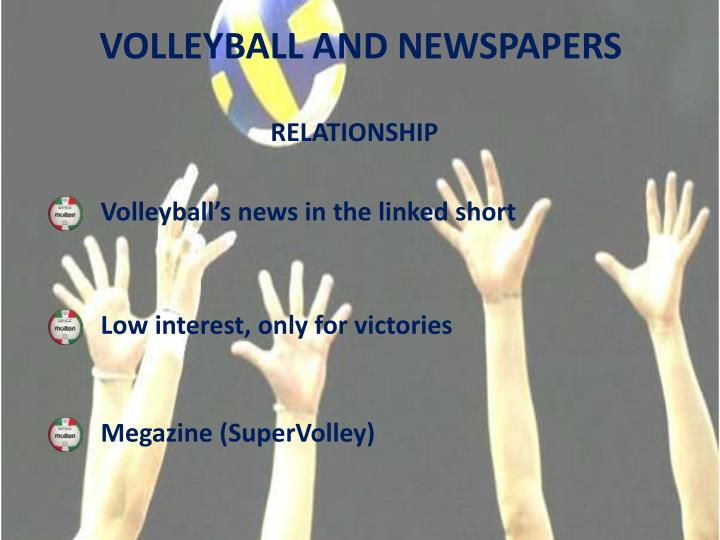 VOLLEYBALL AND NEWSPAPERS