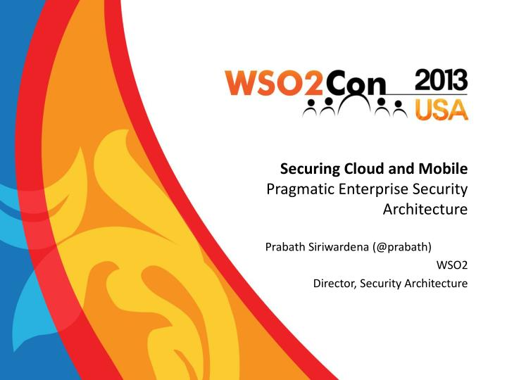 securing cloud and mobile pragmatic enterprise security architecture n.