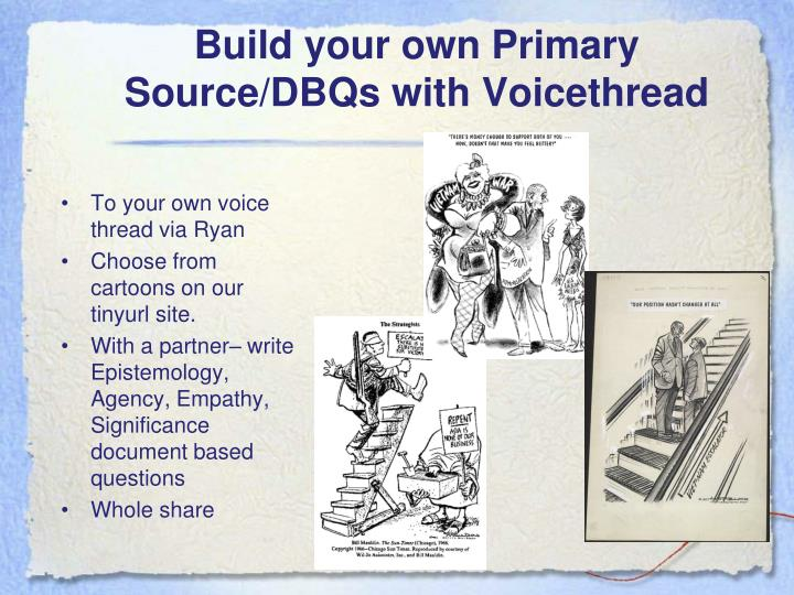 Build your own Primary Source/DBQs with Voicethread