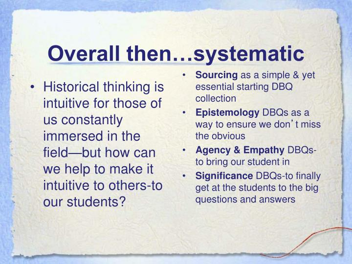 Overall then…systematic