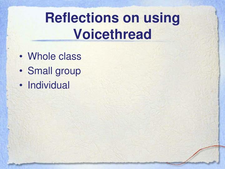 Reflections on using Voicethread