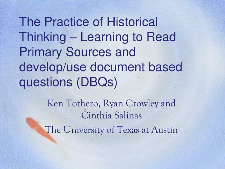 The Practice of Historical Thinking – Learning to Read Primary Sources
