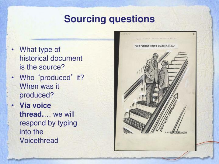 Sourcing questions