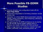 more possible fb dimm studies