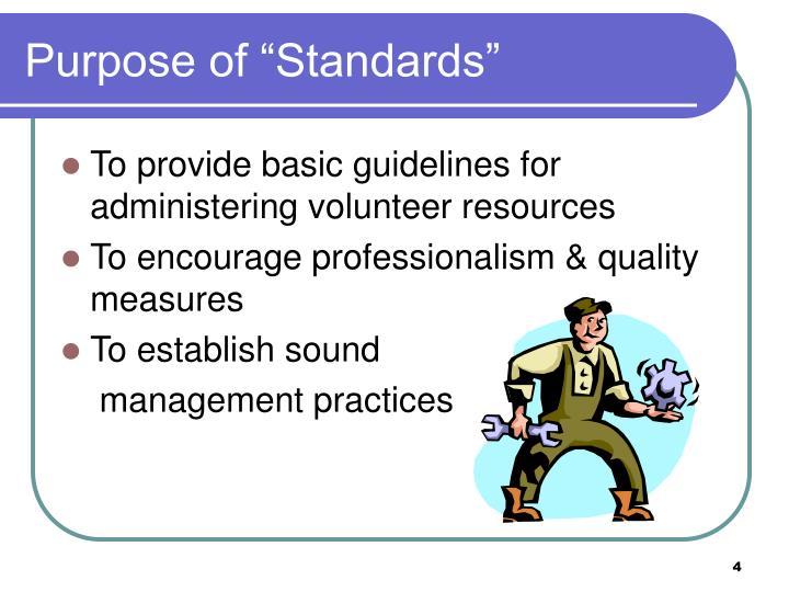 "Purpose of ""Standards"""