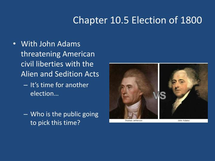 chapter 10 5 election of 1800 n.