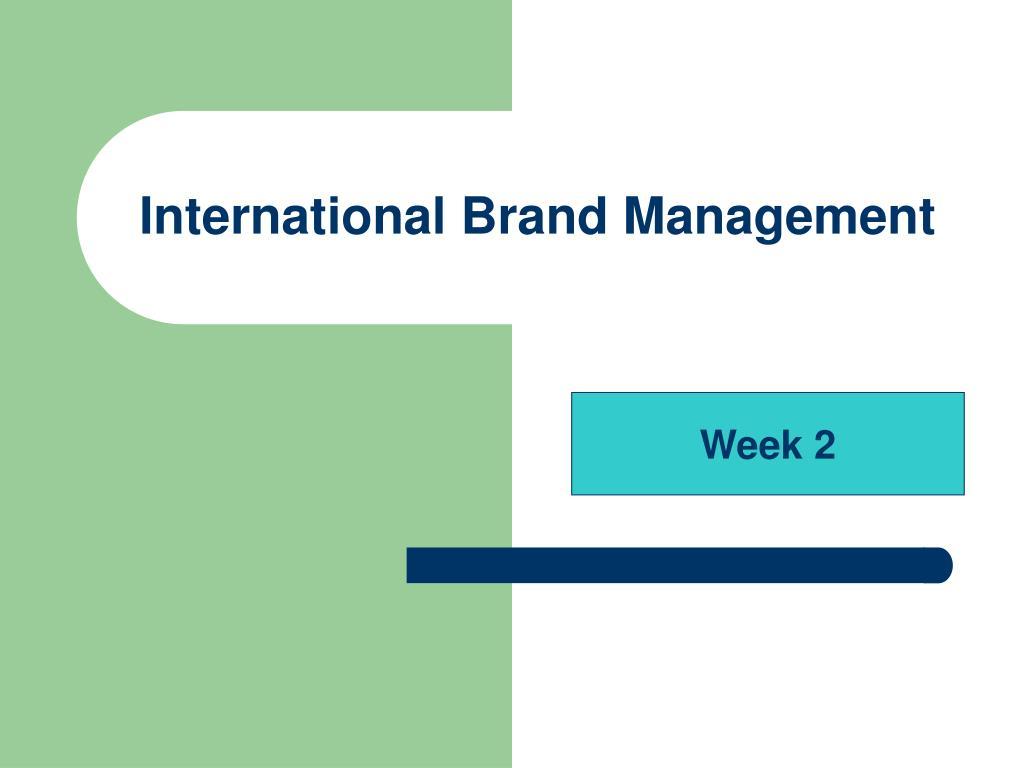 Ppt International Brand Management Powerpoint Presentation Free Download Id 3000150