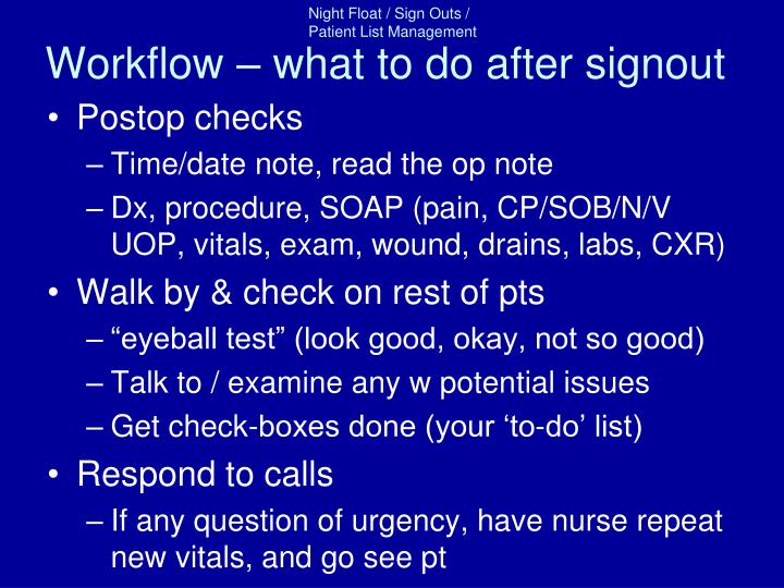 Workflow – what to do after signout