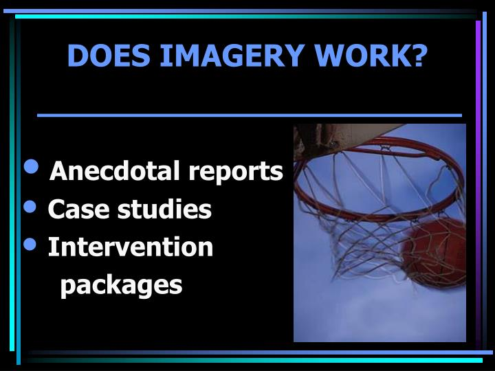 DOES IMAGERY WORK?