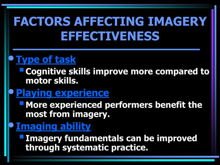 FACTORS AFFECTING IMAGERY EFFECTIVENESS