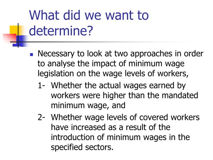 minimum wage legistlation essay The impact of minimum wage legislation in labor markets w ith complete and incomplete coverage sect ion iii discusses the pattern of minimum wages that were dominant in africa during th e 1970s, 1980s, and early 1990s.