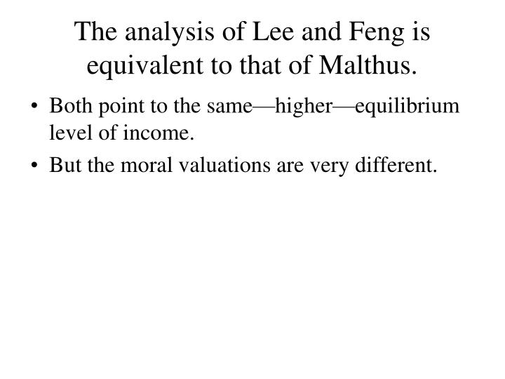 The analysis of Lee and Feng is equivalent to that of Malthus.